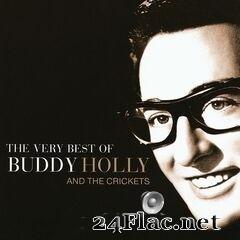 Buddy Holly - The Very Best Of Buddy Holly And The Crickets (2019) FLAC