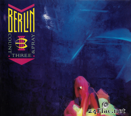 Berlin - Count Three And Pray (1986) [FLAC (tracks + .cue)]