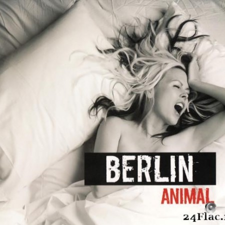 Berlin - Animal (2013) [FLAC (tracks + .cue)]