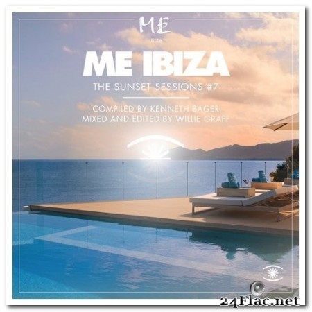 VA - Me Ibiza, Music for Dreams - The Sunset Sessions Vol. 7 (2019) FLAC