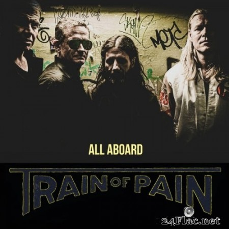 Train of Pain - All Aboard (2020) FLAC
