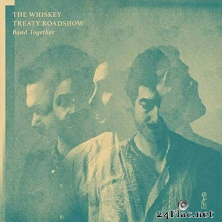 The Whiskey Treaty Roadshow - Band Together (2020) FLAC