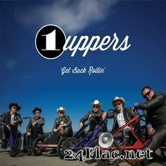 1 Uppers - Get Back Rollin' (2019) FLAC