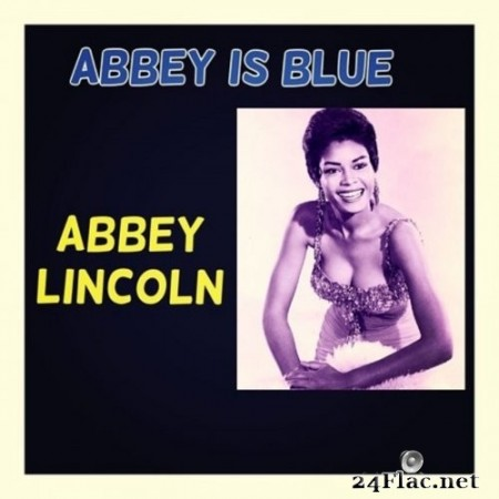 Abbey Lincoln - Abbey Is Blue (2020) FLAC