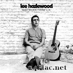 Lee Hazlewood - 400 Miles from L.A. 1955-56 (2019) FLAC