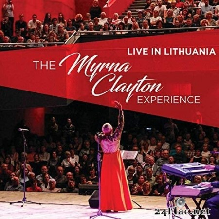 The Myrna Clayton Experience - Live in Lithuania: The Myrna Clayton Experience (2020) FLAC