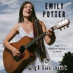 Emily Potter - The Dream Walk (2019) FLAC