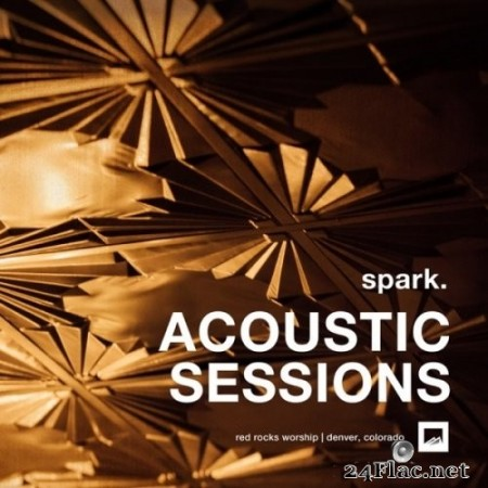 Red Rocks Worship - spark. ACOUSTIC SESSIONS (2020) Hi-Res