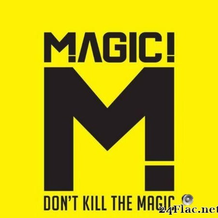 MAGIC! - Don't Kill The Magic (2014) [FLAC (tracks + .cue)]