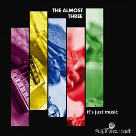 The almost three - It's Just Music (2020) FLAC