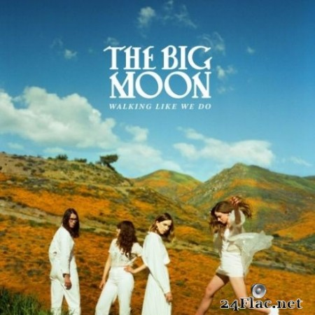 The Big Moon - Walking Like We Do (2020) FLAC