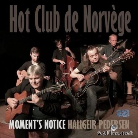 Hot Club de Norvège - Moment's Notice (2020) Hi-Res + FLAC