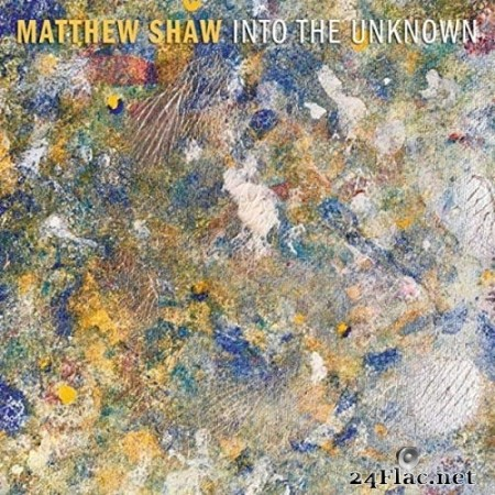 Matthew Shaw - Into The Unknown (2020) Hi-Res