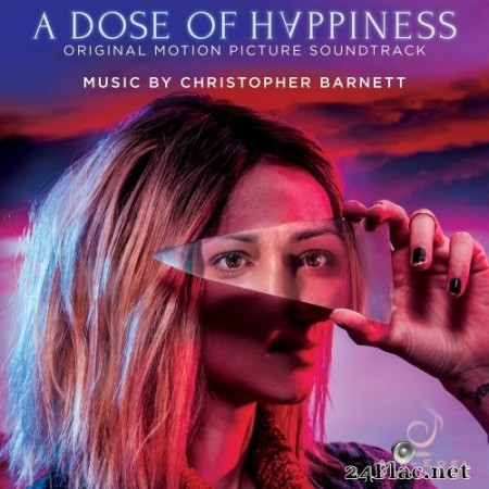Christopher Barnett - A Dose of Happiness (Original Motion Picture Soundtrack) (2020) Hi-Res