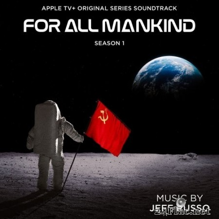 Jeff Russo - For All Mankind: Season 1 (Apple TV+ Original Series Soundtrack) (2020) Hi-Res