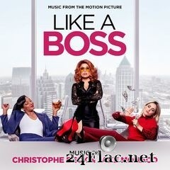 Christophe Beck & Jake Monaco - Like a Boss (Music from the Motion Picture) (2020) FLAC