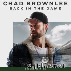 Chad Brownlee - Back In The Game (Deluxe Edition) (2020) FLAC