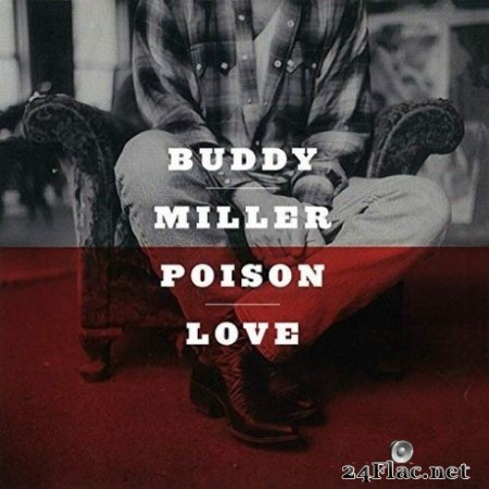 Buddy Miller - Poison Love (1997/2020) FLAC