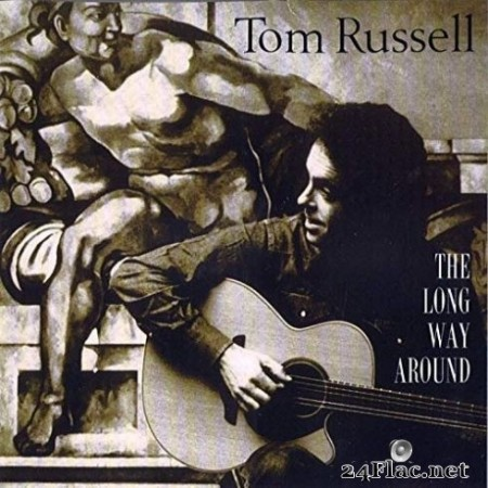 Tom Russell - The Long Way Around (1997/2020) FLAC