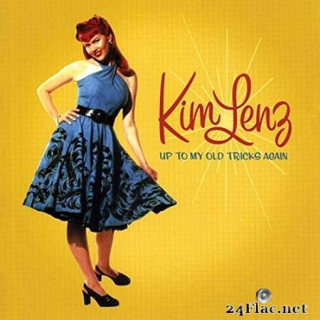 Kim Lenz - Up To My Old Tricks Again (2005/2020) FLAC