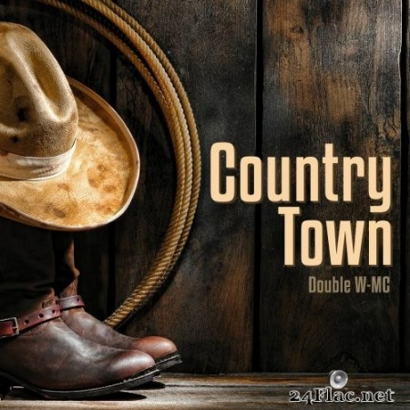 Double W-MC - Country Town (2020) FLAC