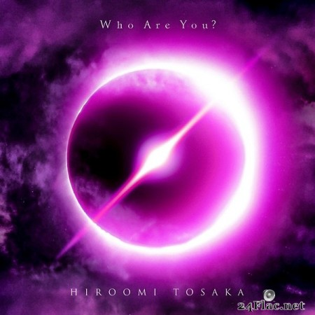 HIROOMI TOSAKA - Who Are You? (2020) Hi-Res