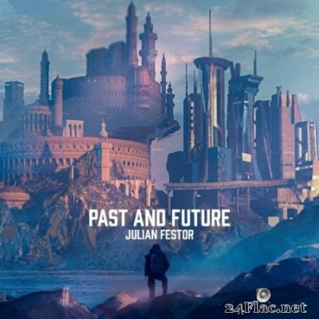 Julian Festor - Past and Future (2020) FLAC