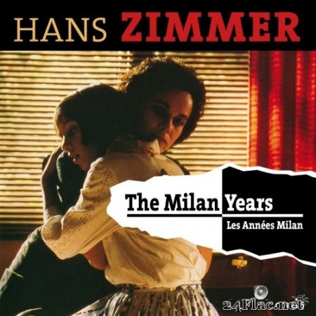 Hans Zimmer - The Milan Years (Original Motion Picture Soundtrack) (2016) Hi-Res