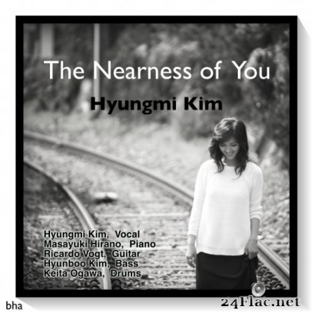 Kim Hyungmi - The Nearness of You (2016) Hi-Res