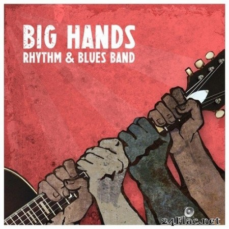 Big Hands Rhythm & Blues Band - Thoughts and Prayers (2018/2019) Hi-Res