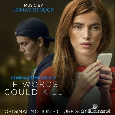 Jonas Struck - Conrad and Michelle: If Words Could Kill (Original Motion Picture Soundtrack) (2018) Hi-Res