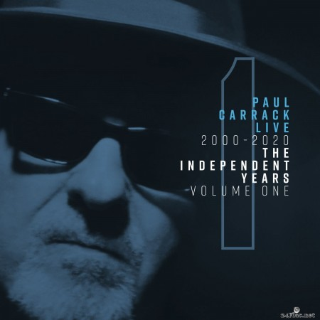 Paul Carrack - Paul Carrack Live: The Independent Years, Vol. 1 (2000-2020) (2020) FLAC