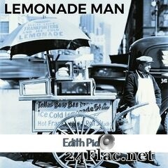 Édith Piaf - Lemonade Man (2019) FLAC