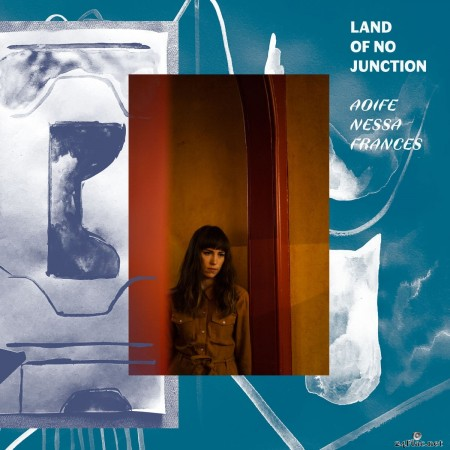 Aoife Nessa Frances - Land of No Junction (2020) FLAC