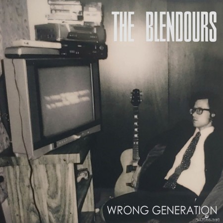 The Blendours - Wrong Generation (2020) FLAC
