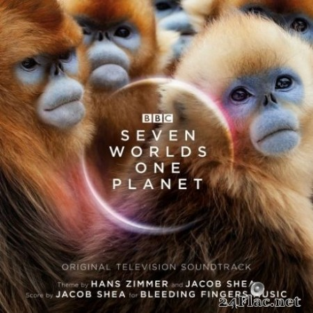 Hans Zimmer & Jacob Shea - Seven Worlds One Planet (Original Television Soundtrack) [Expanded Edition] (2020) FLAC