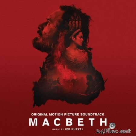 Jed Kurzel - Macbeth (2015) Hi-Res