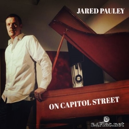 Jared Pauley - On Capitol Street (2019) Hi-Res