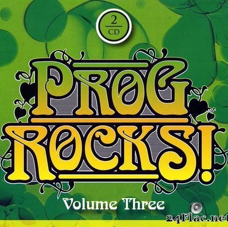 VA - Prog Rocks! Volume Three (2014) [FLAC (tracks + .cue)]