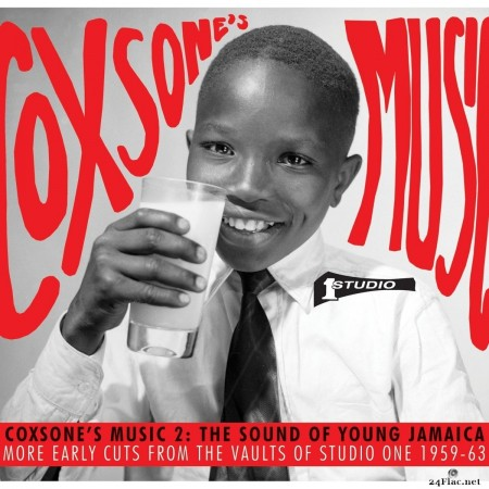 Soul Jazz Records Presents Coxsone's Music 2: The Sound of Young Jamaica - More Early Cuts from the Vaults of Studio One 1959-63 (2016) FLAC
