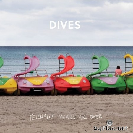 Dives - Teenage Years Are Over (2019) FLAC
