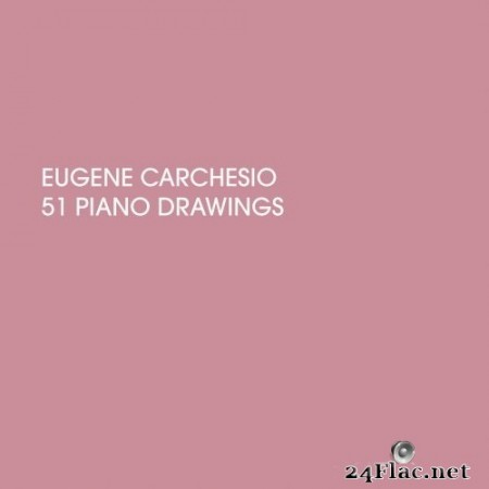 Eugene Carchesio - 51 Piano Drawings (2020) Hi-Res