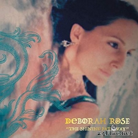 Deborah Rose - The Shining Pathway (2020) FLAC