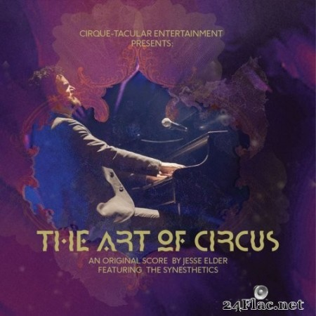 Synesthetics - The Art Of Circus (2016/2019) FLAC