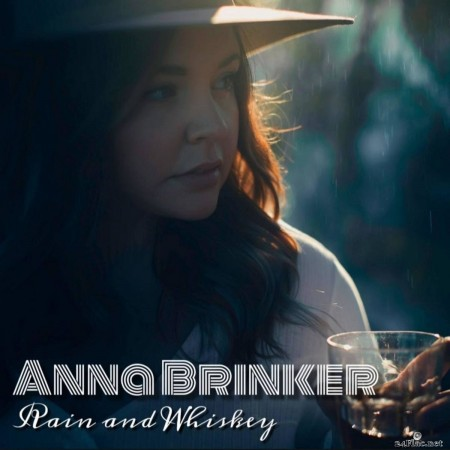 Anna Brinker - Rain and Whiskey (2020) FLAC