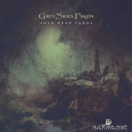 Grey Skies Fallen - Cold Dead Lands (2020) FLAC
