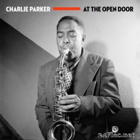 Charlie Parker - At The Open Door (2020) FLAC