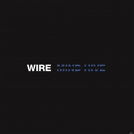 Wire - Mind Hive (2020) Hi-Res