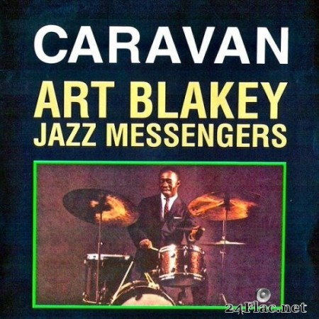 Art Blakey & The Jazz Messengers - Caravan (1962/2019) Hi-Res