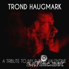 Trond Haugmark - A Tribute to My Funny Valentine (2020) FLAC